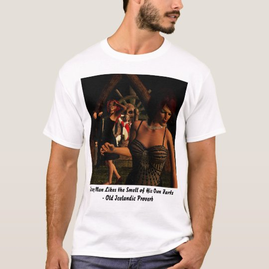 Every Man Likes the Smell T-Shirt