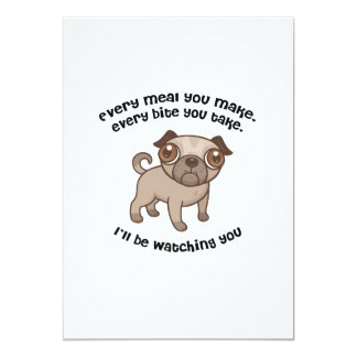 Every meal you make pug card
