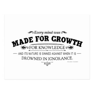 Every Mind Was Made for Growth Postcard