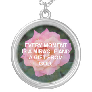 EVERY MOMENT A MIRACLE NECKLACE