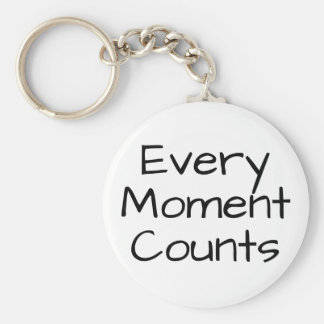 Every Moment Counts Keychain