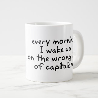 Every morning I wake up on the wrong side Large Coffee Mug