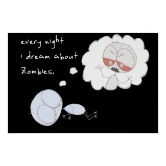 every night i dream about zombies print