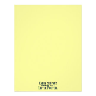 Every Old Fart Was Once Just A Little Pooter Letterhead