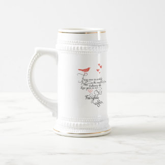 Every once in awhile in an ordinary life. beer stein