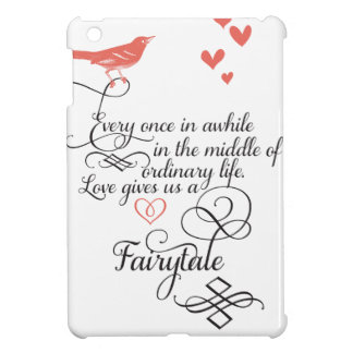 Every once in awhile in an ordinary life. iPad mini cover