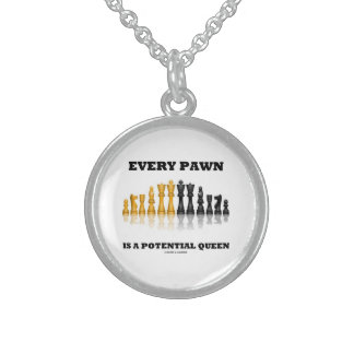 Every Pawn Is A Potential Queen (Reflective Chess) Sterling Silver Necklace