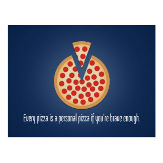 Every Pizza is a Personal Pizza Postcard
