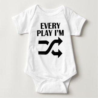 Every Play I'm Shufflin' Baby Bodysuit