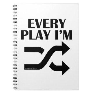 Every Play I'm Shufflin' Notebook