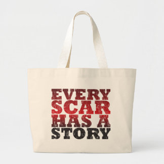 Every Scar Has a Story Bags