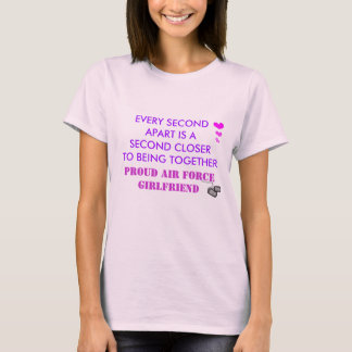 EVERY SECOND APART IS A SECOND... T-Shirt
