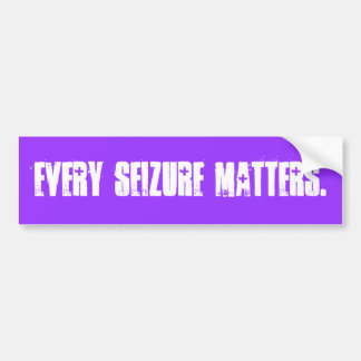 EVERY SEIZURE MATTERS. BUMPER STICKER