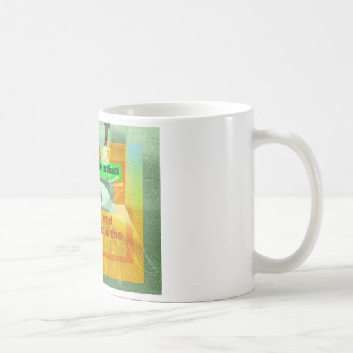 Every single mind that lives and breathes coffee mug