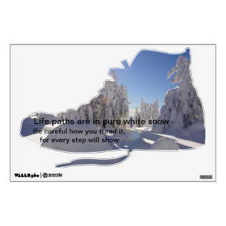 Every Step will Show Wall Decal