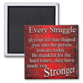 Every Struggle 2 Inch Square Magnet