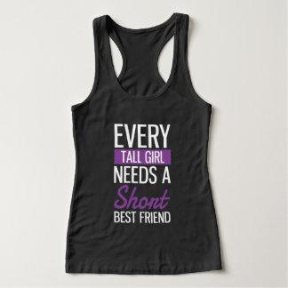 Every Tall Girl Needs A Short Best Friend Tank Top