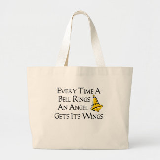 Every Time a Bell Rings Jumbo Tote Bag