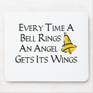 Every Time a Bell Rings Mousepads