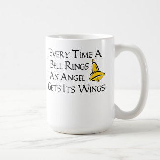 Every Time a Bell Rings Classic White Coffee Mug