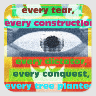 Every tree planted and every starving child square sticker
