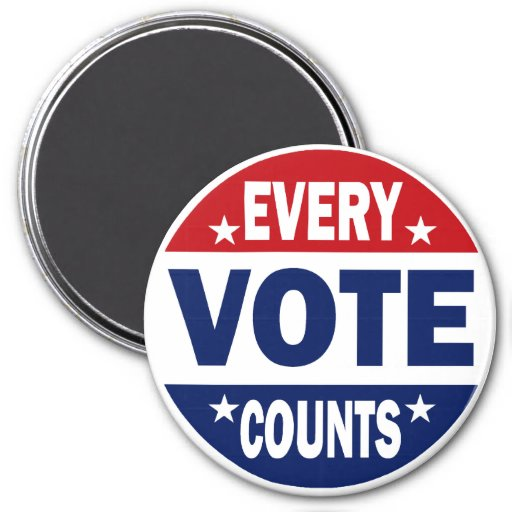Every Vote Counts 3 Inch Round Magnet