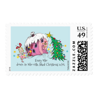 Every Who in Who-ville, liked Christmas a lot. 2 Postage