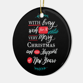 Every wish Holiday Ornament