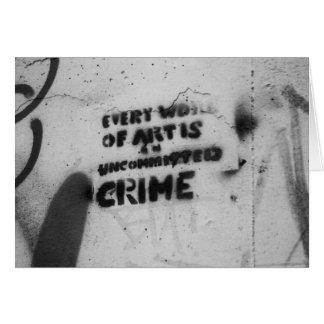 every work of art's a crime graffiti art card