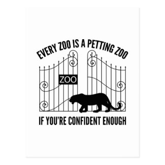 Every Zoo Is A Petting Zoo Postcard