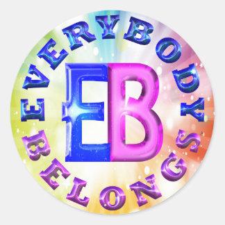 Everybody Belongs (TM) Sticker