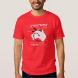 Everybody has a plan RED T-Shirt
