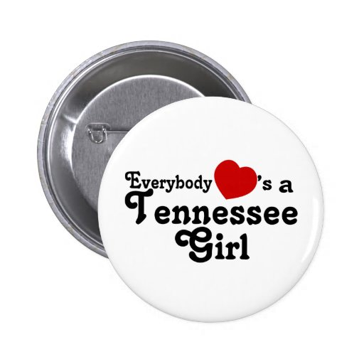 Everybody Hearts a Tennessee Girl 2 Inch Round Button