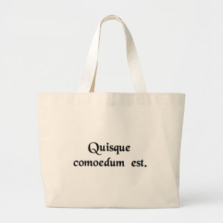 Everybody is a comedian. bags