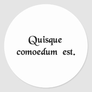 Everybody is a comedian. classic round sticker