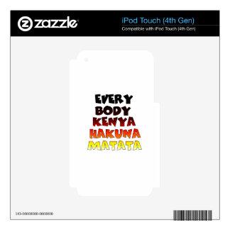 Everybody Kenya Hakuna Matata Skins For iPod Touch 4G