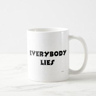 EVERYBODY LIES COFFEE MUGS