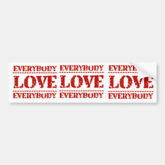 Everybody Love Everybody Bumper Sticker