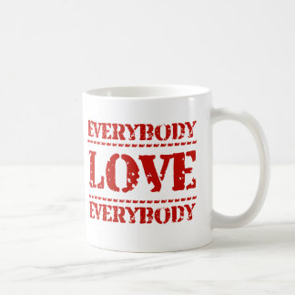 Everybody Love Everybody Coffee Mug