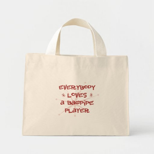 Everybody Loves A Bagpipe Player Mini Tote Bag