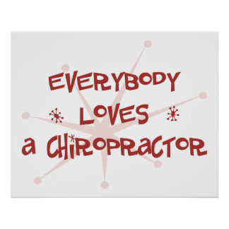 Everybody Loves A Chiropractor Poster