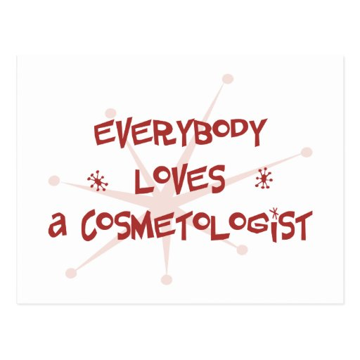 Everybody Loves A Cosmetologist Postcards