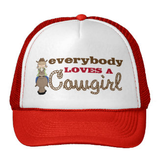 Everybody Loves a Cowgirl Cap Hat