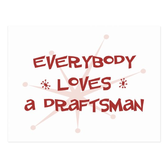 Everybody Loves A Draftsman Postcard