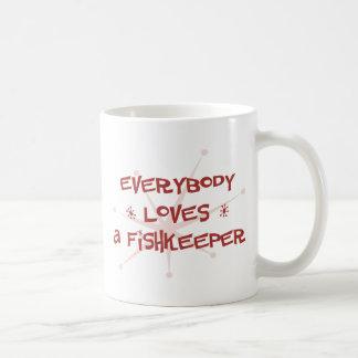 Everybody Loves A Fishkeeper Coffee Mug