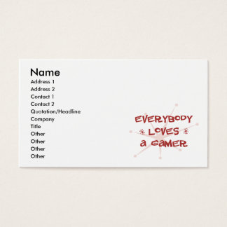 Everybody Loves A Gamer Business Card