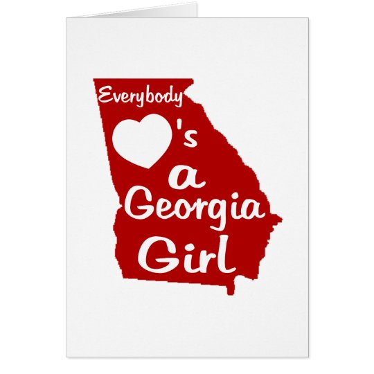Everybody Loves a Georgia Girl Card