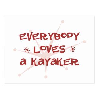 Everybody Loves A Kayaker Postcard