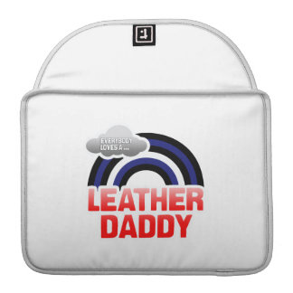 EVERYBODY LOVES A LEATHER DADDY MacBook PRO SLEEVE
