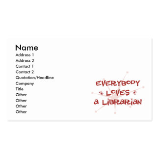 Everybody Loves A Librarian Business Card